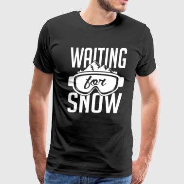 Waiting for snow T Shirt - Men's Premium T-Shirt