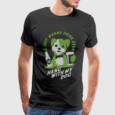Hang with my dog - Men's Premium T-Shirt