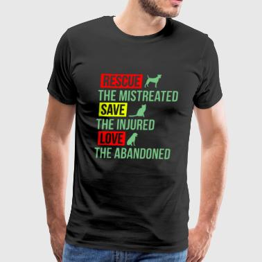 Rescue the mistreated save the injured love the ab - Men's Premium T-Shirt
