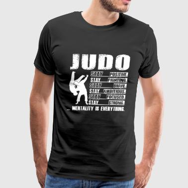 Fight The Power Judo Stay Positive Fighting Brave Shirt - Men's Premium T-Shirt