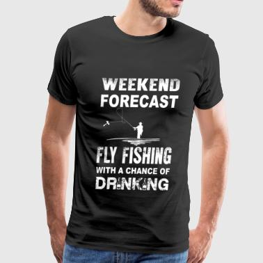 Pussy Fishing Fly fishing - With a chance of drinking - Men's Premium T-Shirt