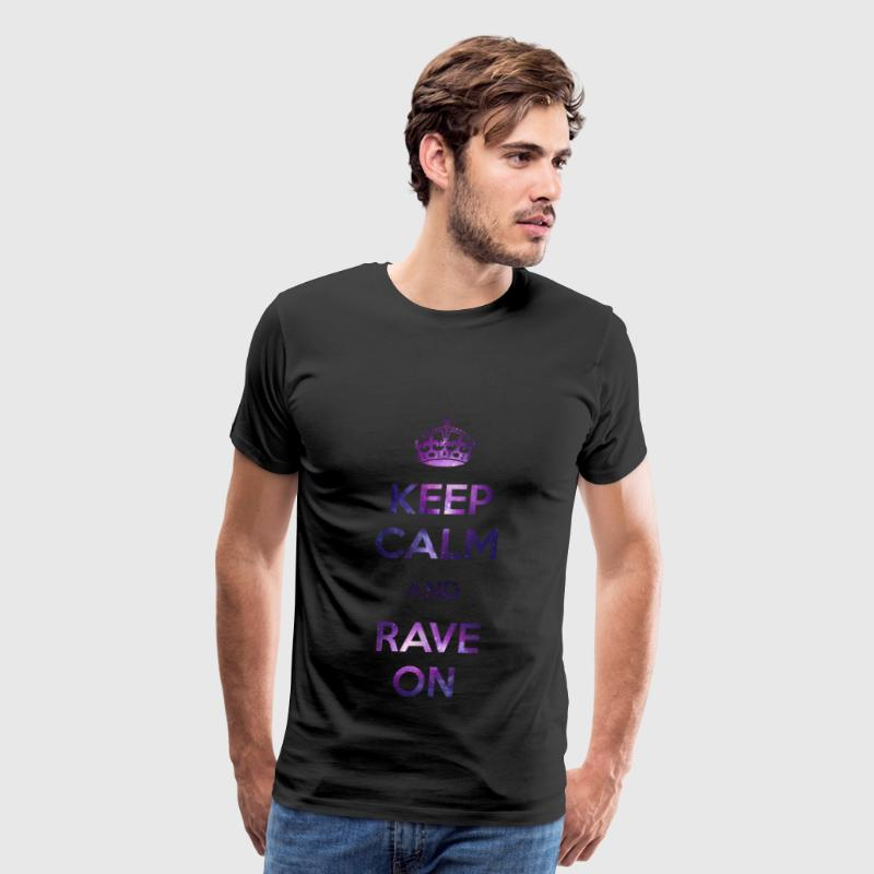 Keep calm & Rave on - Men's Premium T-Shirt