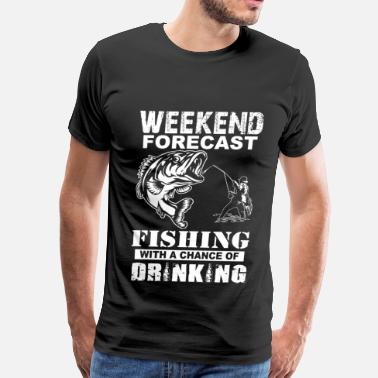 Gag Fishing - Weekend with a chance of drinking - Men's Premium T-Shirt