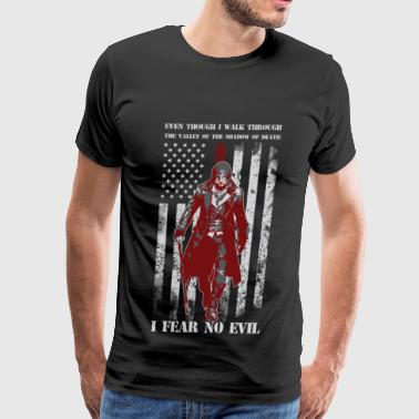 I fear no evil - Walk through valley of the death - Men's Premium T-Shirt