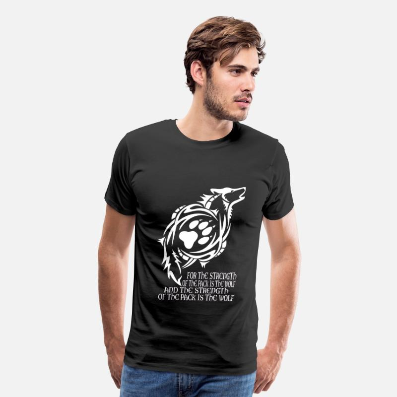 Wolf T-Shirts - Wolf - The strength of the pack is the wolf - Men's Premium T-Shirt black