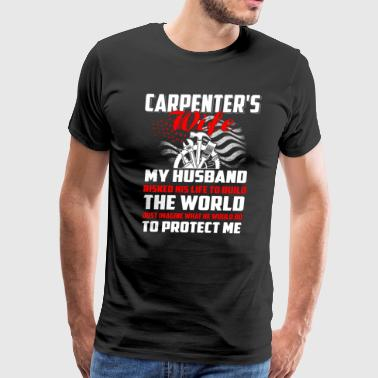 Carpenter's wife T-Shirts - Men's Premium T-Shirt