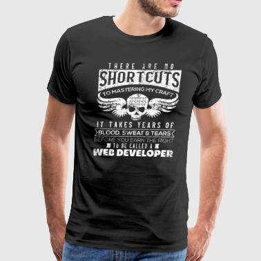 Nodejs There Are No Shortcuts Web Developer VINTAGE - Men's Premium T-Shirt