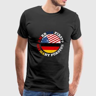 America First Germany second - Men's Premium T-Shirt