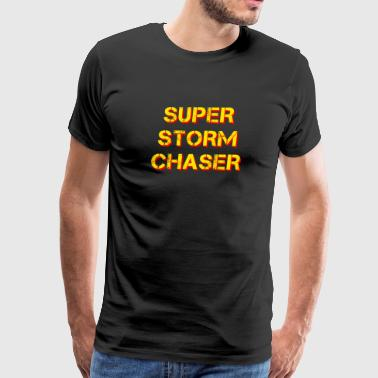 Super Storm Chaser Chasing Lightnings Tornado - Men's Premium T-Shirt