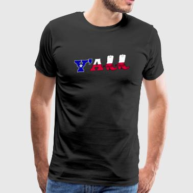 Howdy Y'all Texass Women Men Texan Flag Vintage - Men's Premium T-Shirt