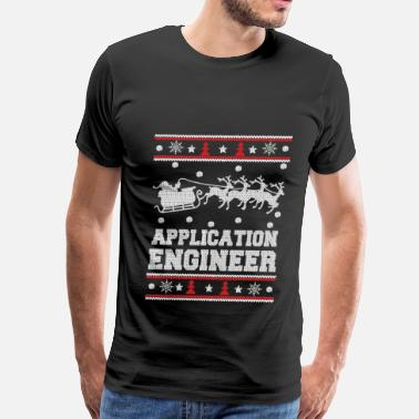 Funny Campfire Sayings Application engineer-Engineer Christmas sweater - Men's Premium T-Shirt