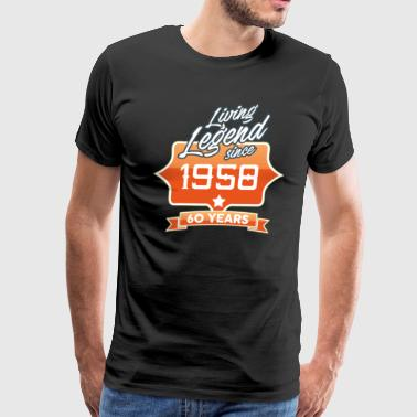 LIVING LEGEND SINCE 1958 60th Birthday Gift Idea - Men's Premium T-Shirt