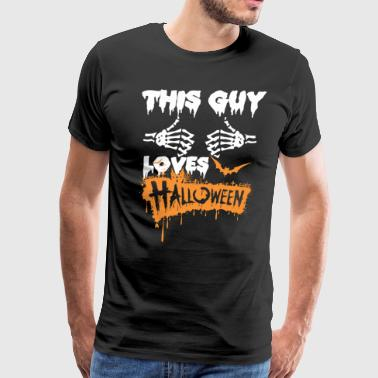 This Guy Loves Halloween Loves - Men's Premium T-Shirt
