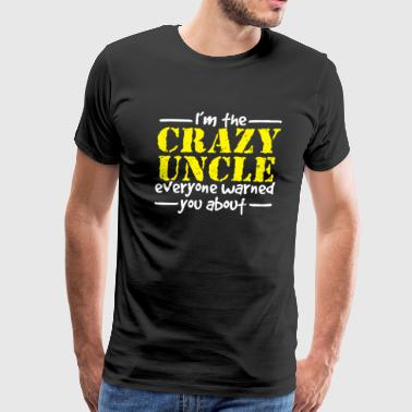 The Crazy Uncle - Men's Premium T-Shirt