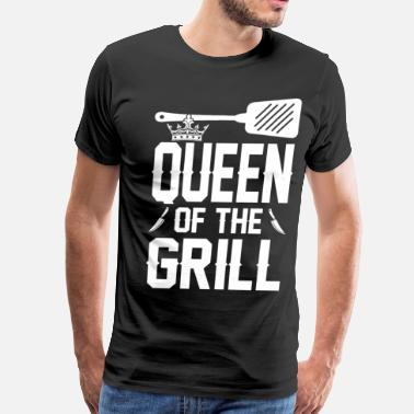 Queen Of The Grill Queen Of The Grill - Men's Premium T-Shirt