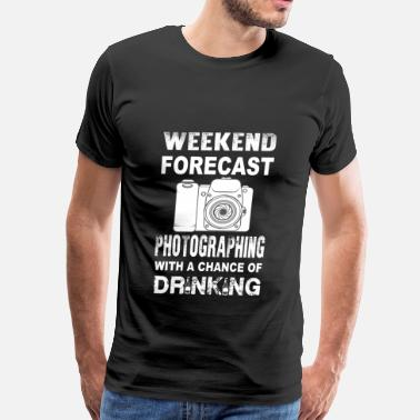 Funny Photography Photographing-Weekend forecast cool t-shirt - Men's Premium T-Shirt