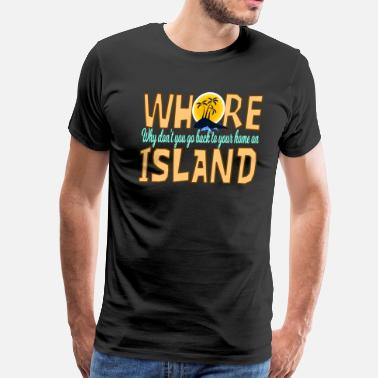 Anchorman Quotes Anchorman Quote - Whore Island - Men's Premium T-Shirt