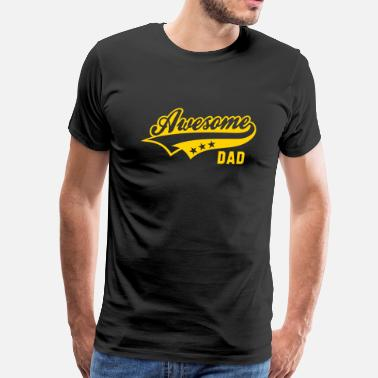 Awesome Dad Awesome DAD - Men's Premium T-Shirt