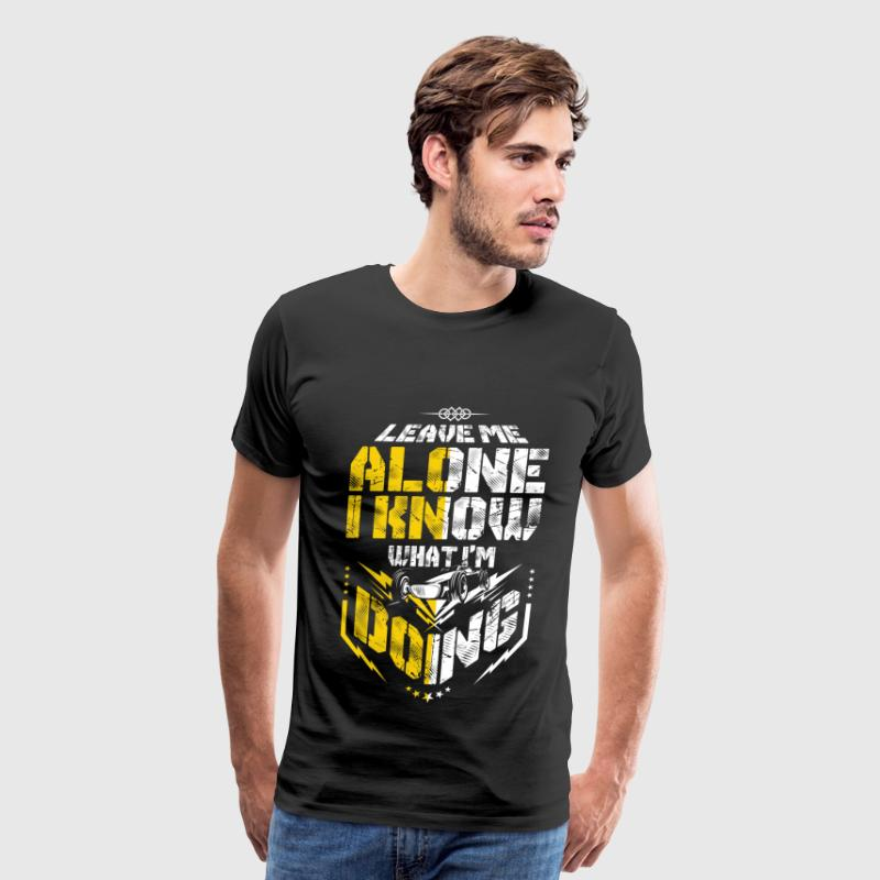 F1 - Leave me alone I know what I'm doing - Men's Premium T-Shirt