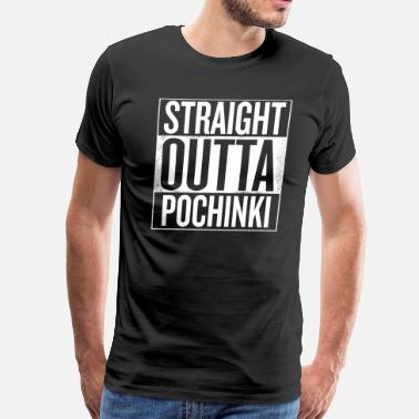 Straight Outta Pochinki pubg-Straight Outta Pochinki - Men's Premium T-Shirt