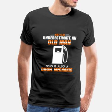 Old Mechanic Old Man Diesel Mechanic - Men's Premium T-Shirt