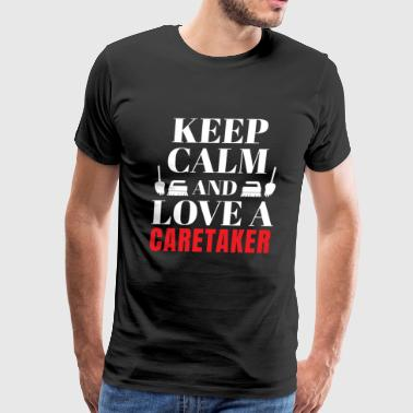 Keep calm love a caretaker gift - Men's Premium T-Shirt