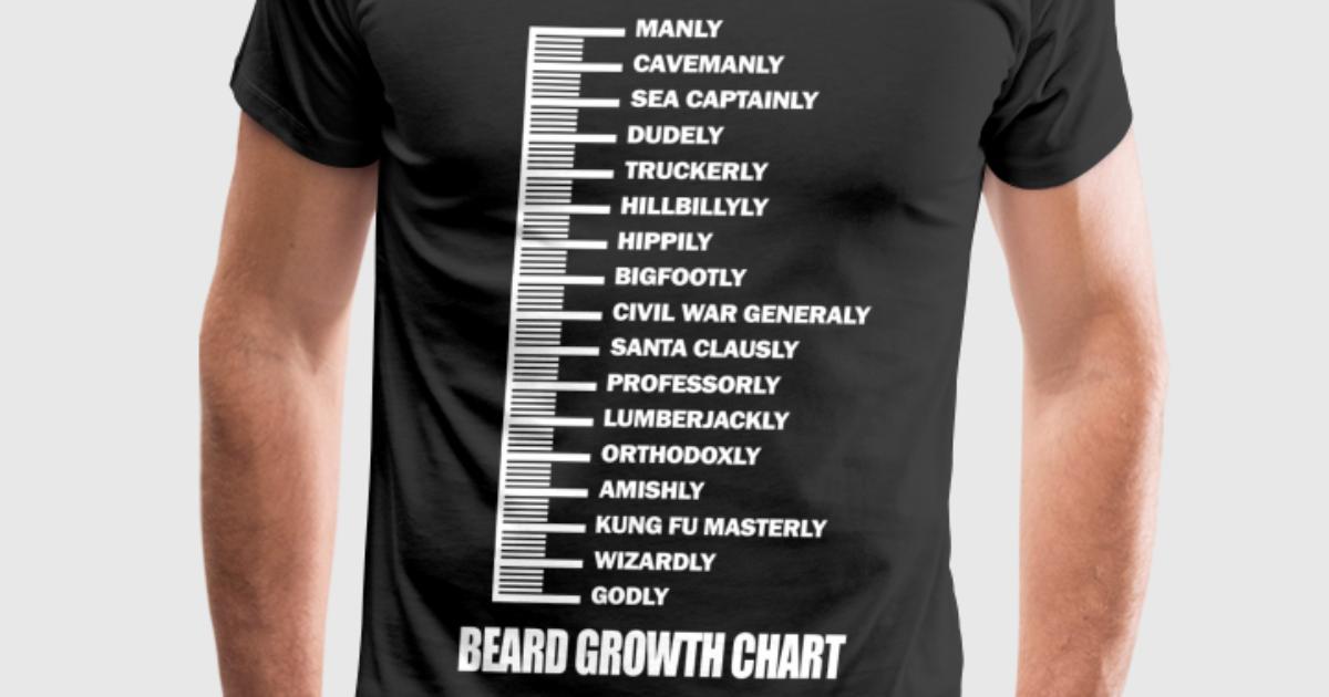 Beard Beard Growth Chart Awesome T Shirt By Spreadshirt