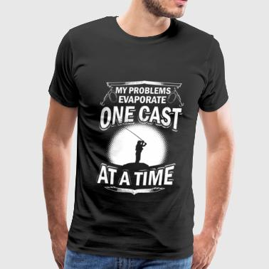 Fishing Cast Fishing one cast – Evaporate one cast at one tim - Men's Premium T-Shirt