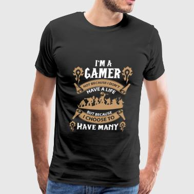 Gaming Warcraft gamer-I choose to have many lives - Men's Premium T-Shirt