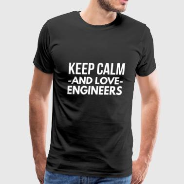 Keep Calm and love Engineers - Men's Premium T-Shirt