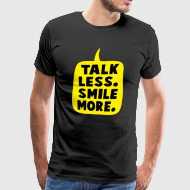 talk less - Men's Premium T-Shirt