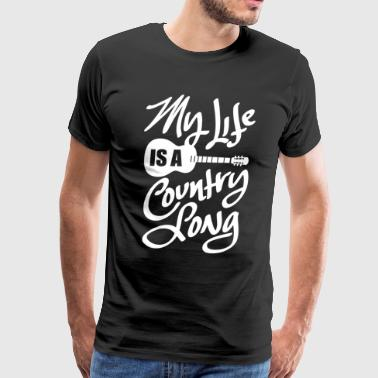 My Life Is A Country Song - Men's Premium T-Shirt