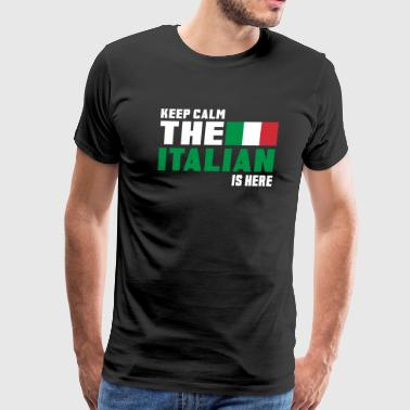 Keep calm the Italian is here - Men's Premium T-Shirt