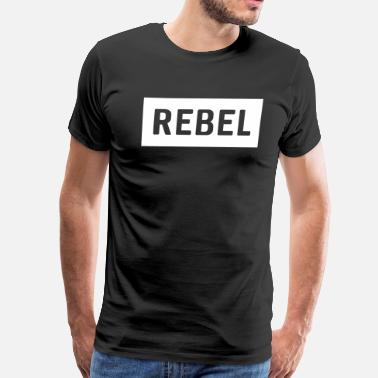 Rebel Media Rebel - Men's Premium T-Shirt