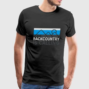 Backcountry is Calling - Men's Premium T-Shirt