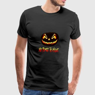 No Place To Hide Halloween Horror Pumpkin - Men's Premium T-Shirt