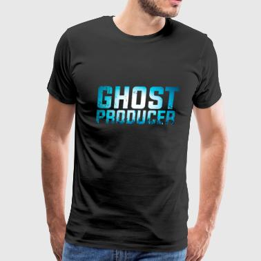 Produce Funny DJ - Ghost Producer - Remix Music Humor - Men's Premium T-Shirt