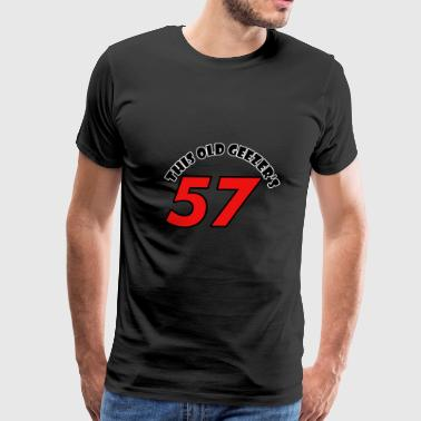 57 birthday design - Men's Premium T-Shirt