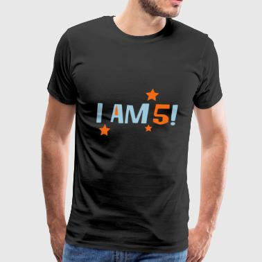 2541614 16041180 i am 5 - Men's Premium T-Shirt
