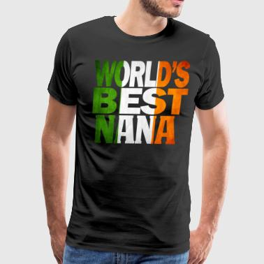 The Perfect Irish Nana Shirt Irish Flag shirt - Men's Premium T-Shirt