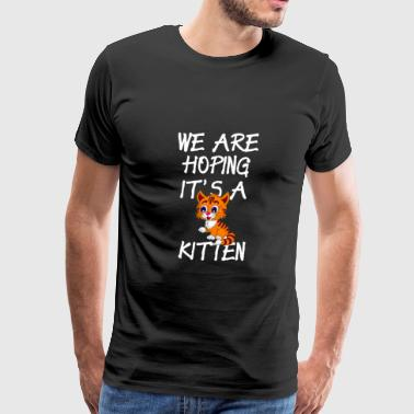 Funny II'm Pregnant Design Hoping It's A Kitten - Men's Premium T-Shirt