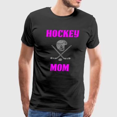 Hockey Mom Gifts Hockey Mom - Men's Premium T-Shirt