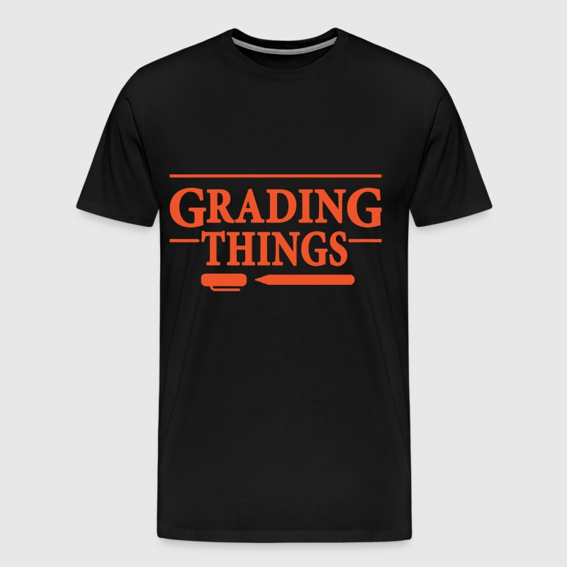 GRADING THINGS teacher - Men's Premium T-Shirt