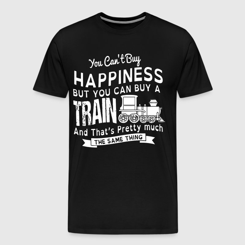 You can't buy happiness but you can buy a train an - Men's Premium T-Shirt