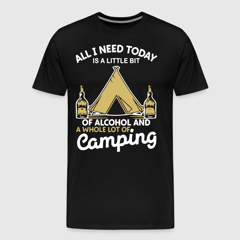 All i need today is a little bit of alcohol and a - Men's Premium T-Shirt