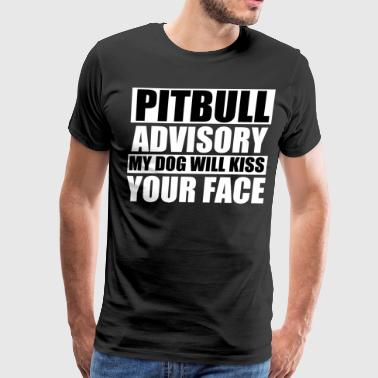 My Pitbull Will Kiss Your Face - Men's Premium T-Shirt