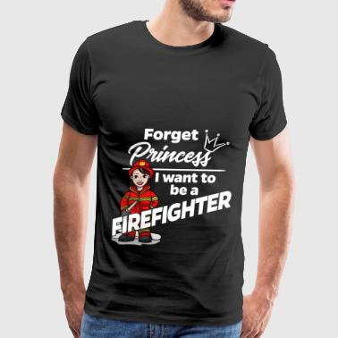 Proud Female Firefighter - Forget Princess - Men's Premium T-Shirt