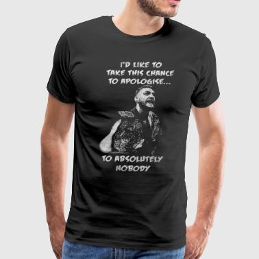 I'd like to take this chance to apologise - Men's Premium T-Shirt