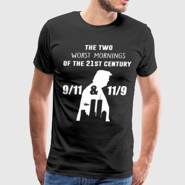 9 The two worst mornings of the 21st century - Men's Premium T-Shirt
