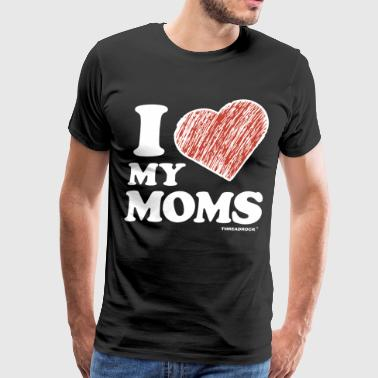 I Love My Moms Toddler - Men's Premium T-Shirt